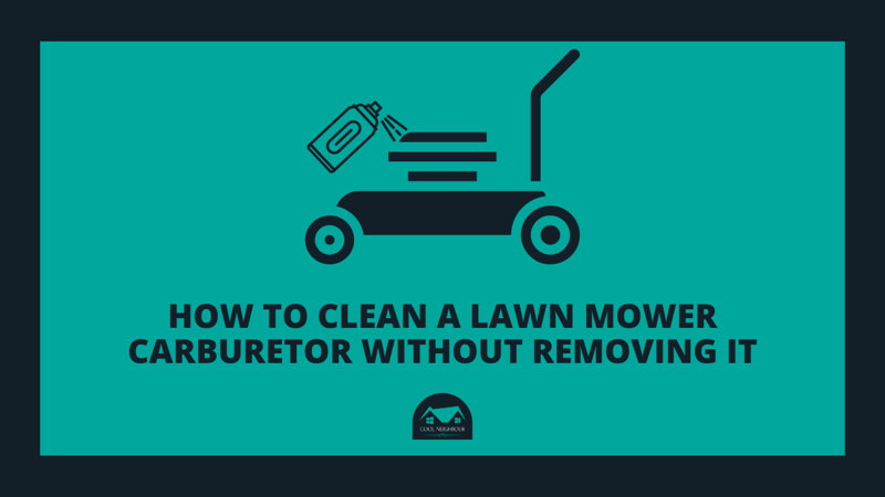 clean-a-lawn-mower-carburetor-without-removing-it